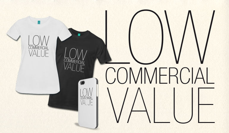 low commercial value