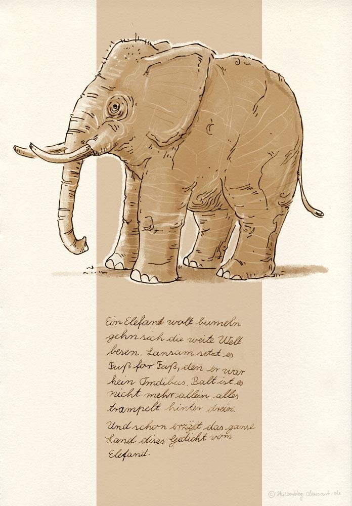 Ein Elefant wollt bumeln gehen und sich die ganze Welt besen.