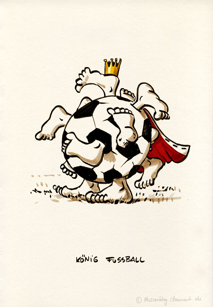 Fußball ist unser Leben, denn König Fußball regiert die Welt.