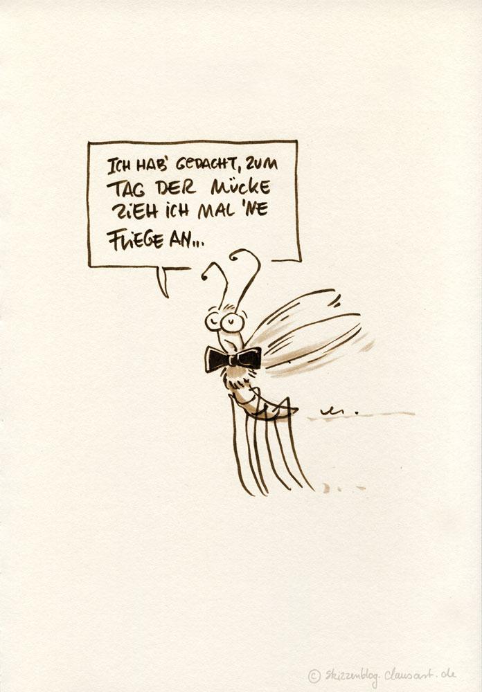 und wenn du 10 fleiegn anhast du bleibst eine mücke!
