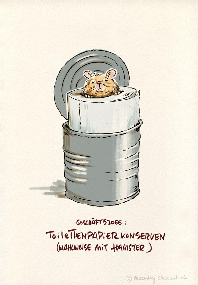 … hat eigentlich schon jemand einen hamster klopapier konserbven witz gemacht?