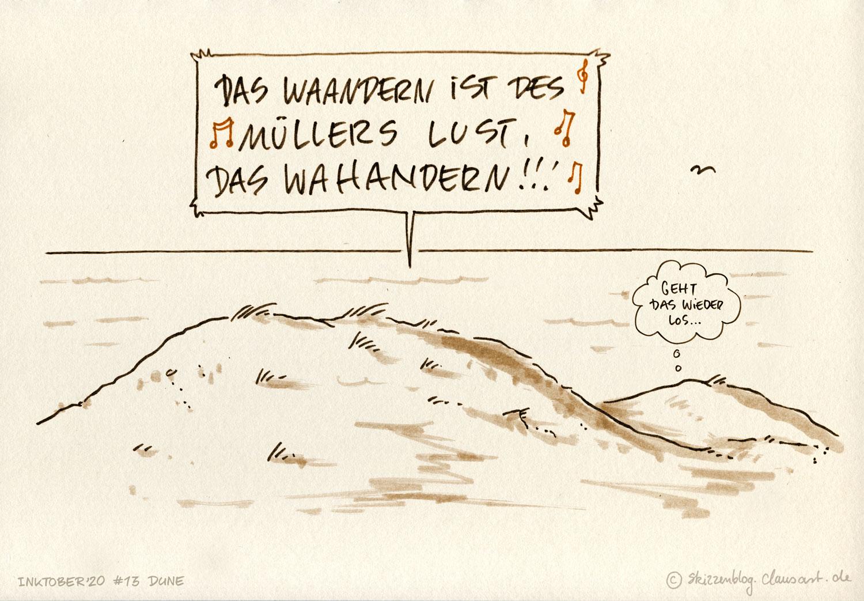 …dahas muß ein schlähächtähär Müller sein, dem niemals fihiel dahas Wandern ein, das Wahandern…